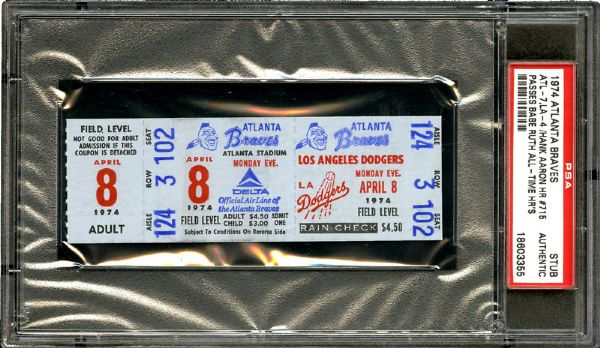 4/8/74 LOS ANGELES DODGERS VS ATLANTA BRAVES (HANK AARON 715 HOME RUN) TICKET STUB PSA AUTHENTIC