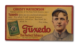 C.1910 CHRISTY MATHEWSON TUXEDO TOBACCO ADVERTISING SIGN