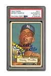 1952 TOPPS #311 MICKEY MANTLE AUTOGRAPHED PSA/DNA GEM MINT 10 (AUTO.)