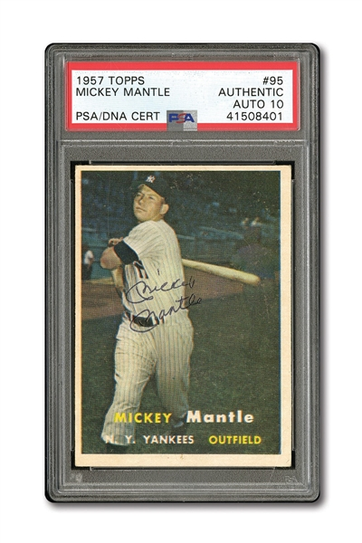 1957 TOPPS #95 MICKEY MANTLE AUTOGRAPHED PSA/DNA GEM MINT 10 (AUTO.)