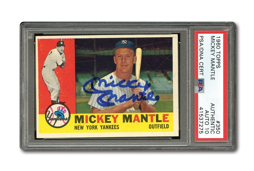 1960 TOPPS #350 MICKEY MANTLE AUTOGRAPHED PSA/DNA GEM MINT 10 (AUTO.)