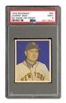 1949 BOWMAN #85 JOHNNY MIZE (NO NAME ON FRONT) PSA MINT 9