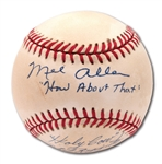 YANKEES BROADCASTERS MEL ALLEN AND PHIL RIZZUTO DUAL-SIGNED BASEBALL WITH CATCHPHRASE NOTATIONS