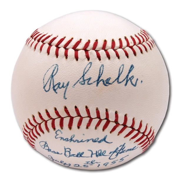 RAY SCHALK SINGLE SIGNED BASEBALL WITH HALL OF FAME INSCRIPTION