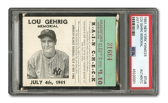 JULY 4, 1941 LOU GEHRIG MEMORIAL DAY TICKET STUB - PSA AUTHENTIC