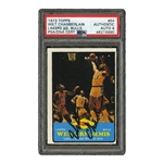 "1973 TOPPS #64 ""WESTERN SEMIS"" (LAKERS VS. BULLS"") CARD SIGNED BY WILT CHAMBERLAIN - PSA/DNA NM-MT 8"