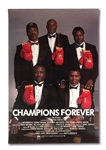 "1989 ""CHAMPIONS FOREVER"" ORIGINAL MOVIE POSTER (W/ CREDITS) SIGNED BY MUHAMMAD ALI, FRAZIER, FOREMAN, HOLMES & NORTON - ONLY KNOWN EXAMPLE SIGNED BY ALL FIVE!"