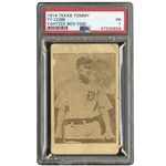 1914 TEXAS TOMMY E224 TY COBB (TYPE 1) PSA PR 1 - ONLY ONE KNOWN! THE RAREST COBB IN THE HOBBY! (YAHTZEE BOX FIND)