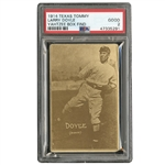 1914 TEXAS TOMMY E224 LARRY DOYLE (TYPE 1) PSA GD 2 - ONLY THREE EVER GRADED (YAHTZEE BOX FIND)
