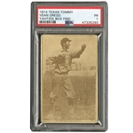 1914 TEXAS TOMMY E224 VEAN GREGG (TYPE 1) PSA PR 1 - ONLY FOUR EVER GRADED (YAHTZEE BOX FIND)