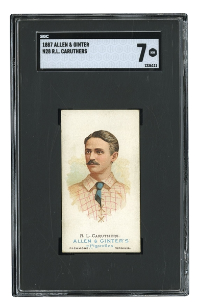 1887 ALLEN & GINTER N28 R.L. CARUTHERS - SGC NM 7 (POP 3, HIGHEST GRADED)