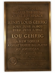 HISTORIC BRONZE MEMORIAL LARGE PLAQUE THAT MARKED THE BIRTHPLACE OF LOU GEHRIG - DEDICATED IN 1953 (AL TAPPER COLLECTION)